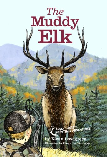 Book cover of The Muddy Elk by Kevin Lovegreen